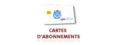 Carte d'abonnement Upc direct